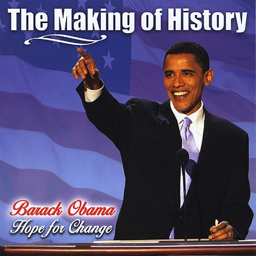 The Making of History: Barack Obama