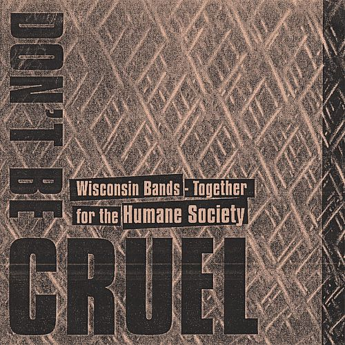 Don't Be Cruel: Wisconsin Bands Together for the Humane Society