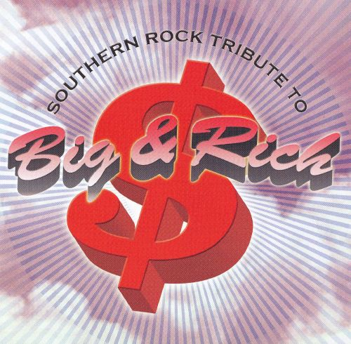 Southern Rock Tribute to Big & Rich [Tribute Sounds]
