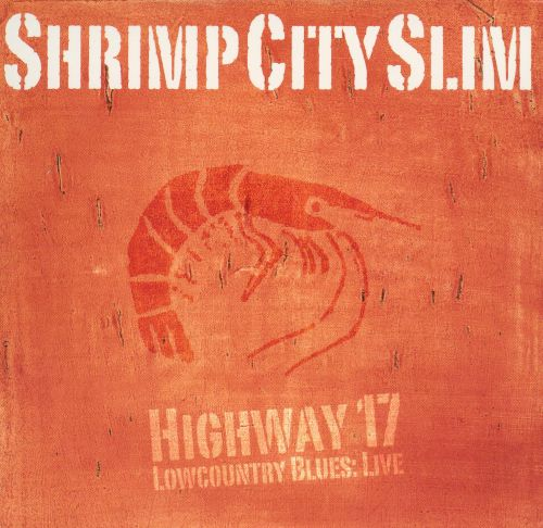 Highway 17 Lowcountry Blues: Live