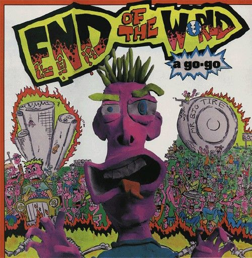 End of the World a Go-Go