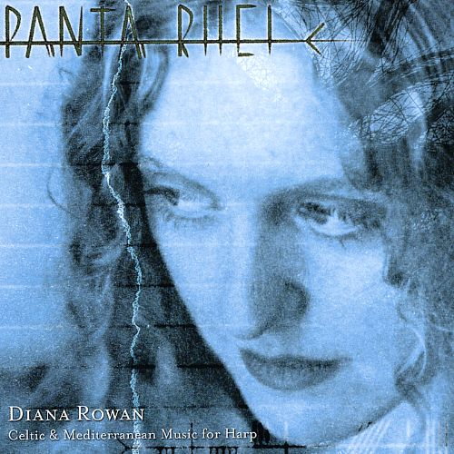 Panta Rhei: Celtic & Mediterranean Music for Harp