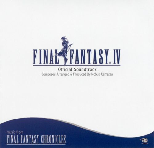 Final Fantasy IV [Official Soundtrack]