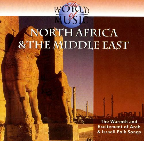 The World of Music: North Africa & the Middle East