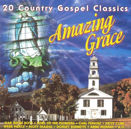 Amazing Grace [Country Stars]