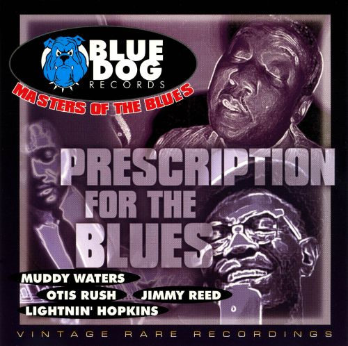 Masters of the Blues: Prescription for the Blues