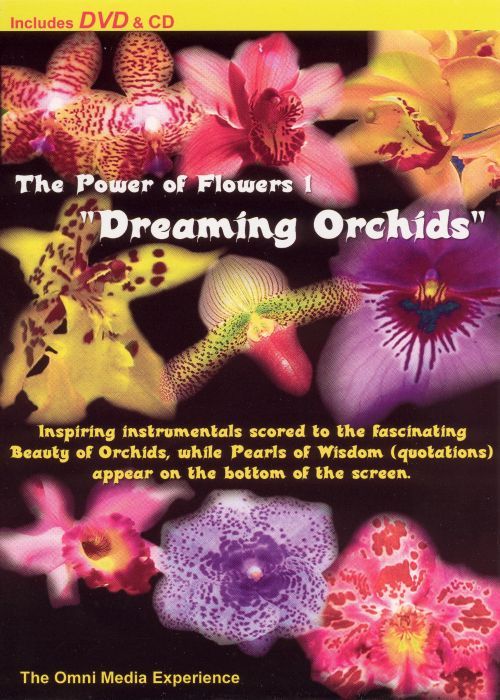 Power of Flowers, Vol. 1: Dreaming Orchids