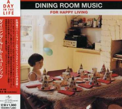 Dining Room Music for Happy Living