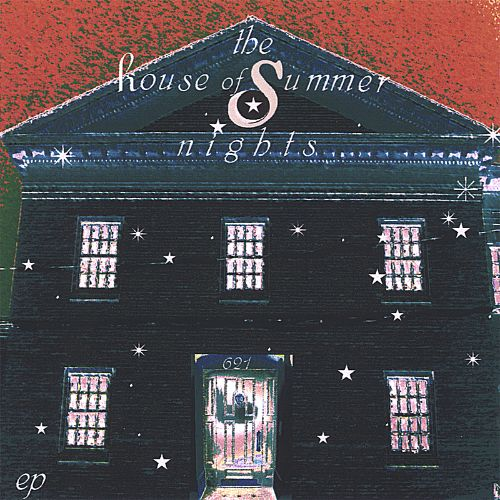 The House of Summer Nights