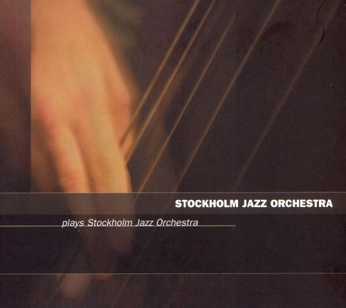 Plays Stockholm Jazz Orchestra