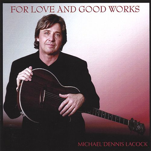 For Love and Good Works