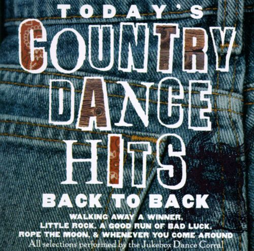 Jukebox Dance Corral: Today's Country Dance