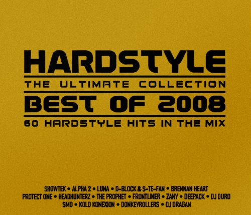 Hardstyle: The Ultimate Collection - Best of 2008