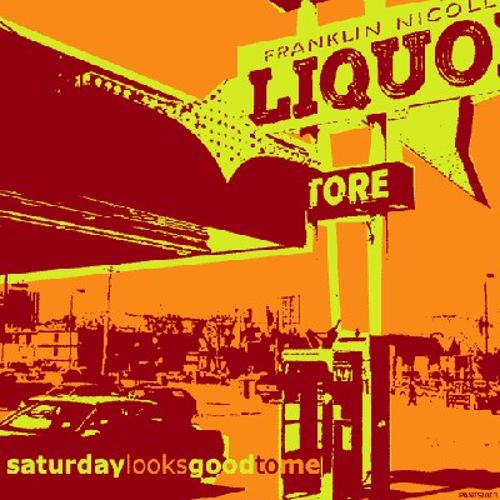 Alcohol - Saturday Looks Good to Me | Songs, Reviews