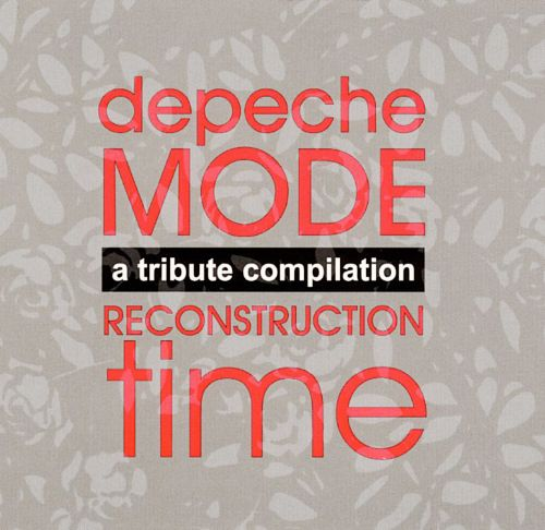 Tribute to Depeche Mode: Reconstruction Time Again