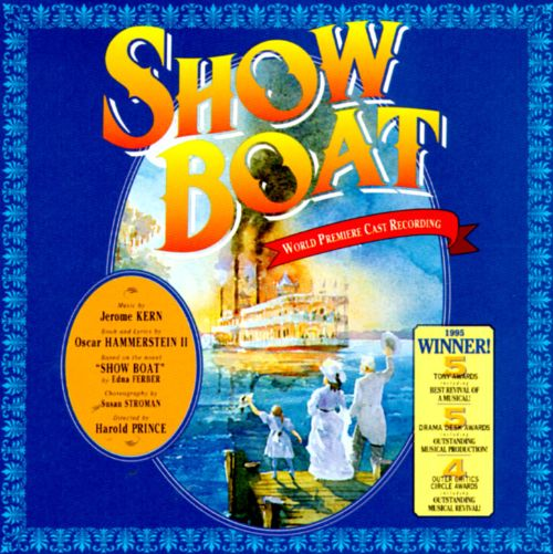 Show Boat [1994 Broadway Revival Cast]