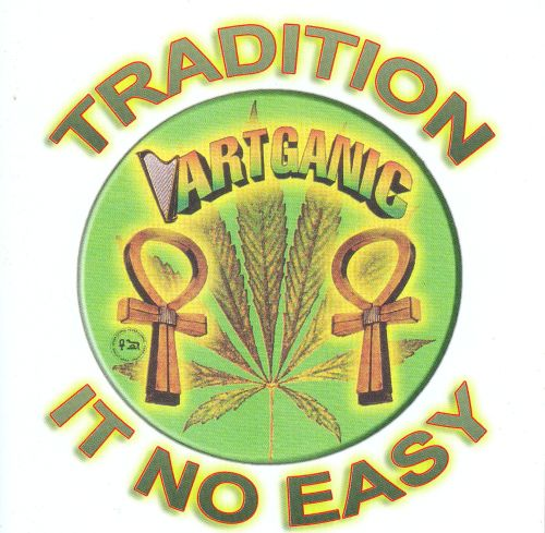 Tradition It No Easy