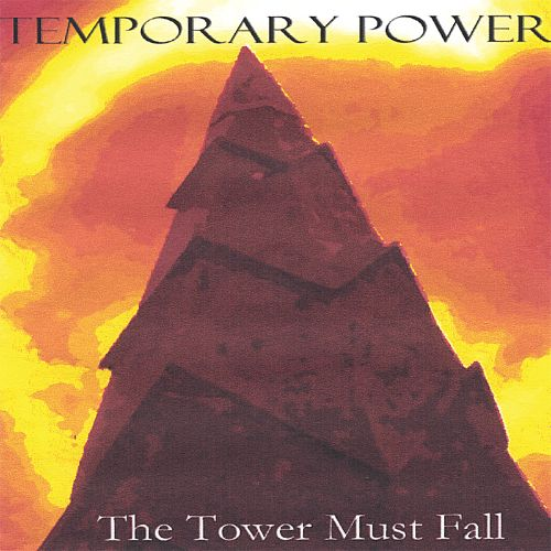 The Tower Must Fall