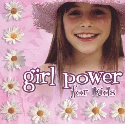 Girl Power for Kids