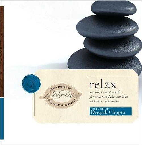 Living Well: Relax