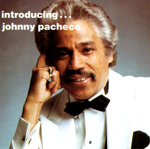 Introducing Johnny Pacheco