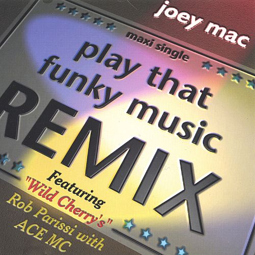 Play That Funky Music: Remix