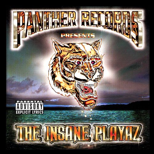 Panther Records Presents the Insane Playaz