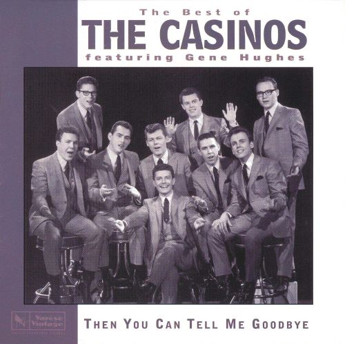 The Best of the Casinos: Then You Can Tell Me Goodbye