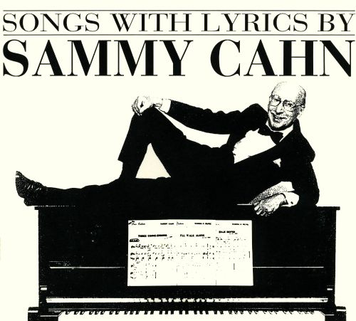 book songwriters on songwriting and sammy cahn
