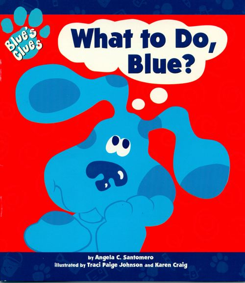Blue's Clues: What to Do Blue