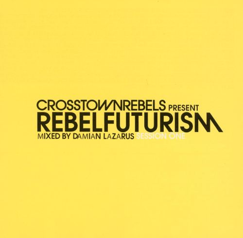 Rebel Futurism Session One