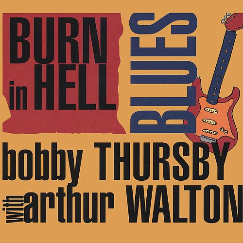 Burn in Hell Blues