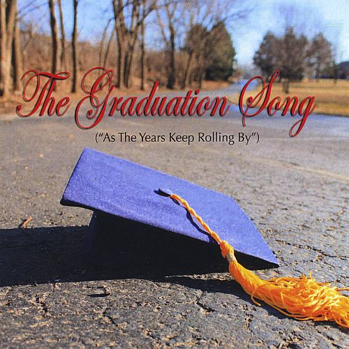 The Graduation Song (As the Years Keep Rolling By)