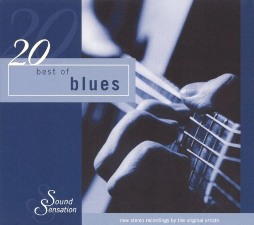 20 best of blues various artists songs reviews credits allmusic. Black Bedroom Furniture Sets. Home Design Ideas