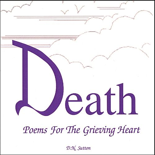 Death Poems for the Grieving Heart [#2]