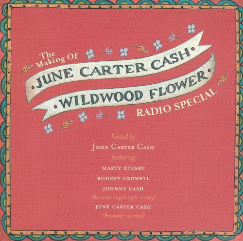 The Making of Wildwood Flower Radio Special