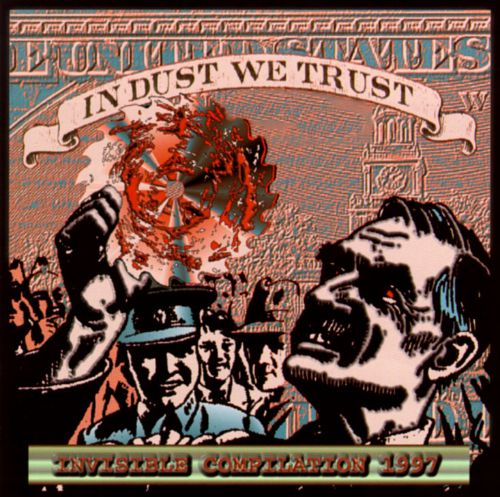 In Dust We Trust: Invisible Compilation 1997