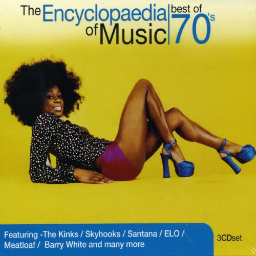 The Encyclopaedia of Music: Best of the 70's