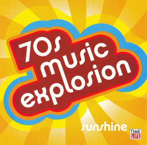 70s Music Explosion: Sunshine - Various Artists | Songs ...
