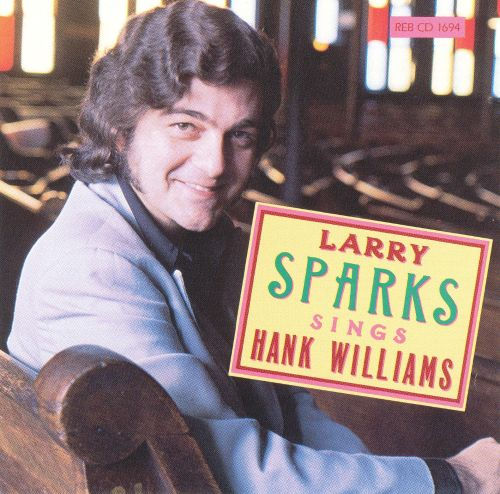 The Best of Larry Sparks