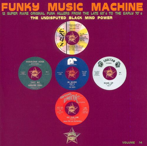Funky Music Machine: 12 Super Rare Original Funk Killers from the Late 60s & Early 70s