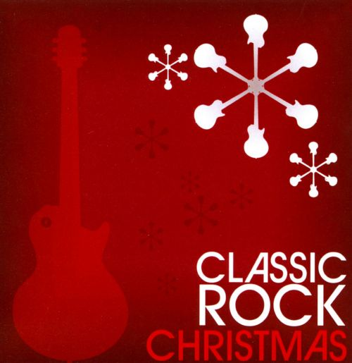 Classic Rock Christmas [Go Digital] - Various Artists | Songs ...
