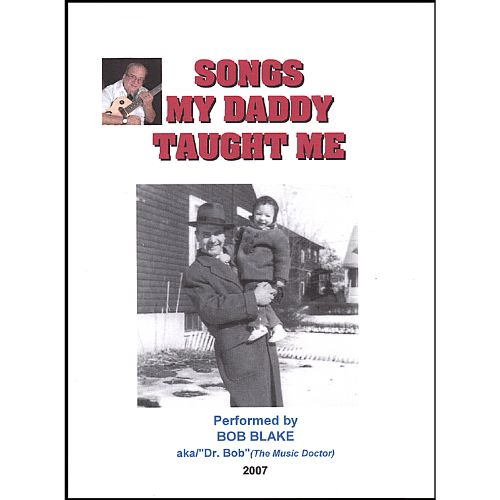 Songs My Daddy Taught Me