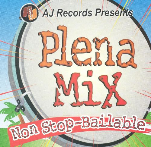 Plena Mix Non Stop-Bailable