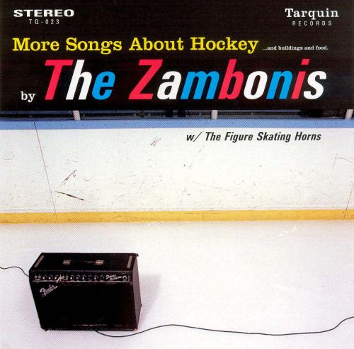 More Songs About Hockey...and Buildings and Food