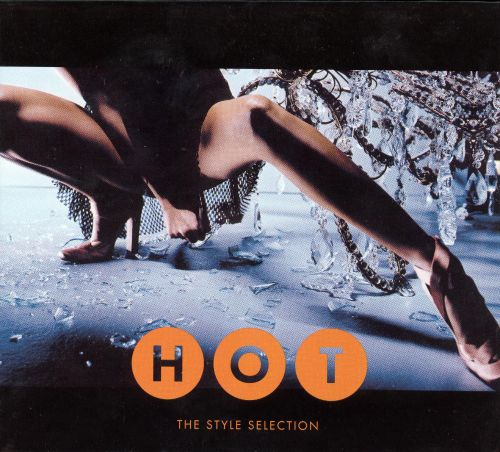 Hot: The Style Selection