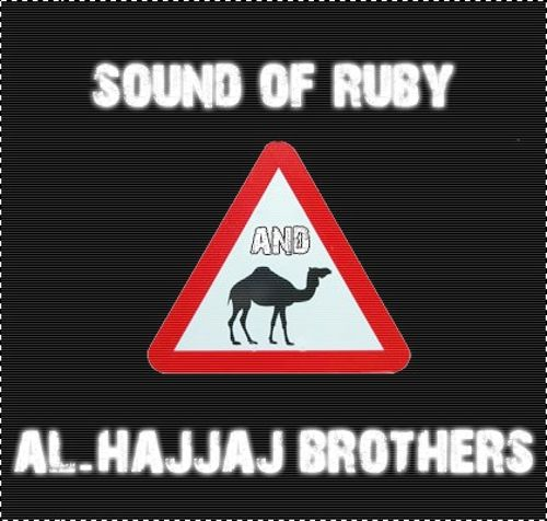 Sound of Ruby and Al-Hajjaj Brothers