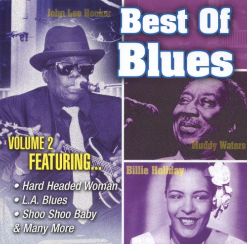 Best of the Blues, Vol. 2 [Legacy]
