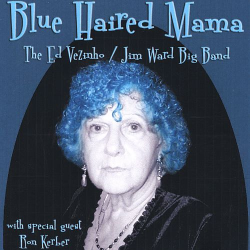 Blue Haired Mama