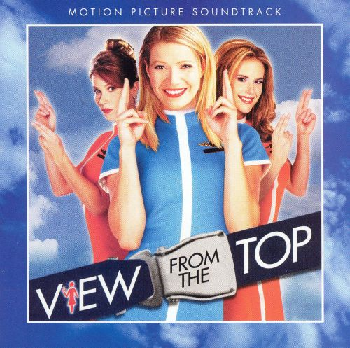 View From The Top/O.S.T. - Original Soundtrack